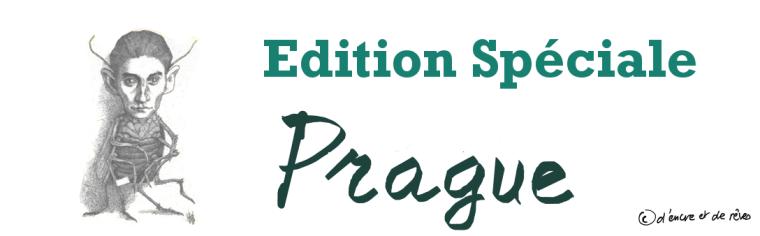 Edition Spéciale Prague : Sommaire