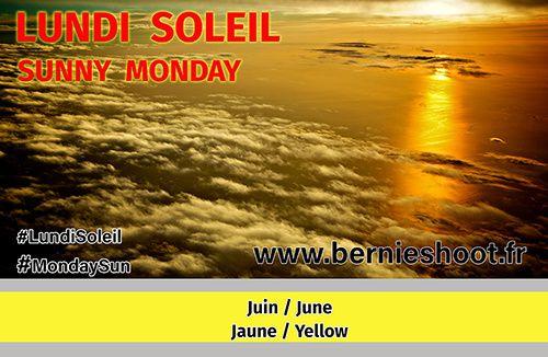 juin lundi soleil jaune june sunny monday yellow