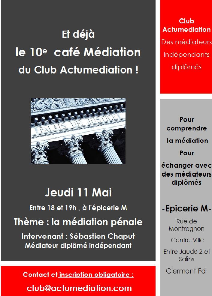 10e café Médiation du Club Actumediation jeudi 11 Mai 2017