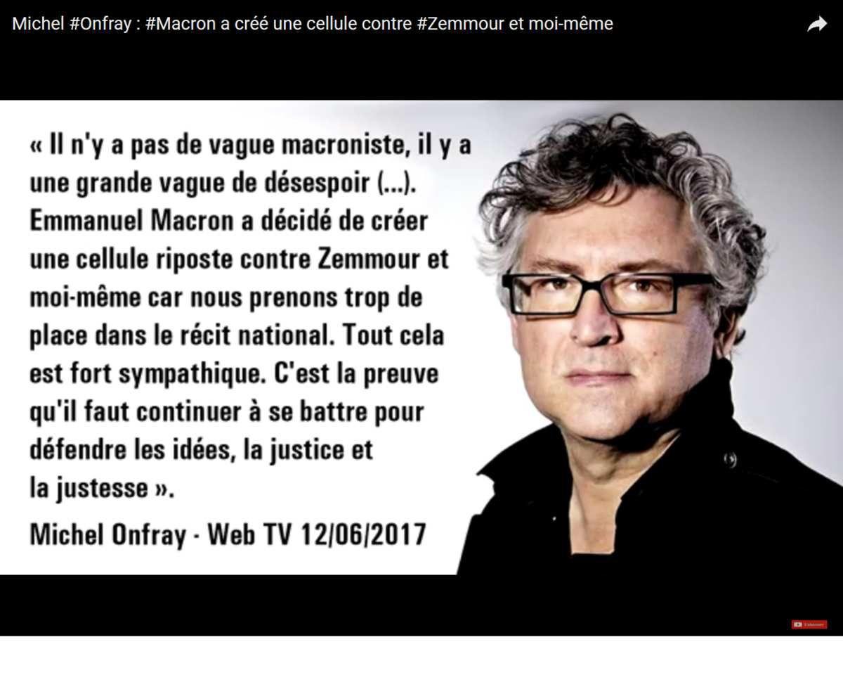 Michel Onfray : Macron a créé une cellule contre Zemmour et moi-même
