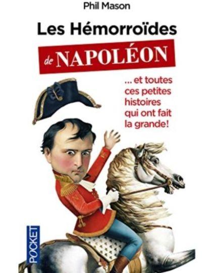 Les Hémorroïdes de Napoléon - Phil Mason