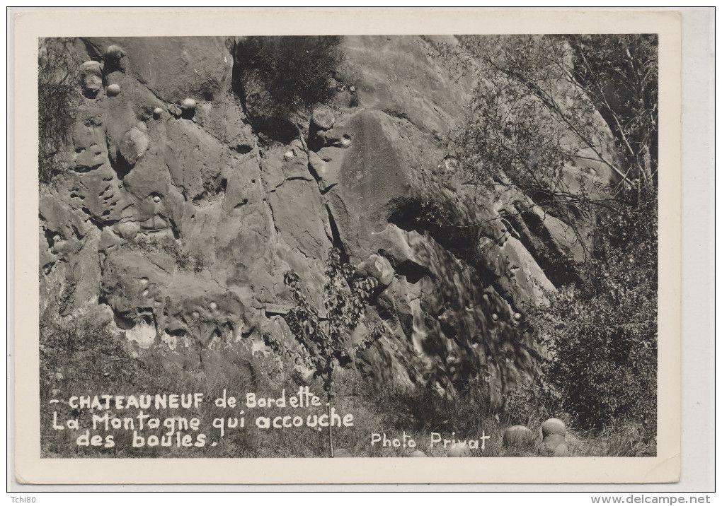 """à Chateauneuf de Bordette, il y a une montagne qui """"accouchent"""" de boules naturelles...mystère..."""