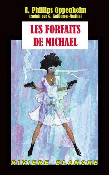 [Baskerville #40] E. Phillips Oppenheim - Les Forfaits de Michael