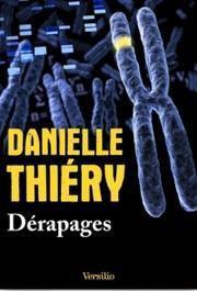 Dérapages - Danielle Thiéry