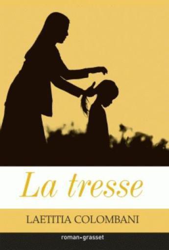 La tresse - Laetitia Colombani - edition grasset - Lire sous Le ...