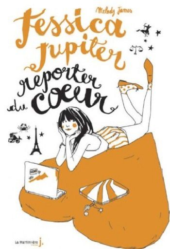 Jessica Jupiter, Reporter du coeur - Tome 3 de Melody James ♪ Oath ♪