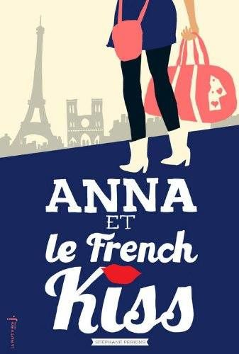 Anna et le french Kiss de Stephanie Perkins ♪ Into the fire ♪