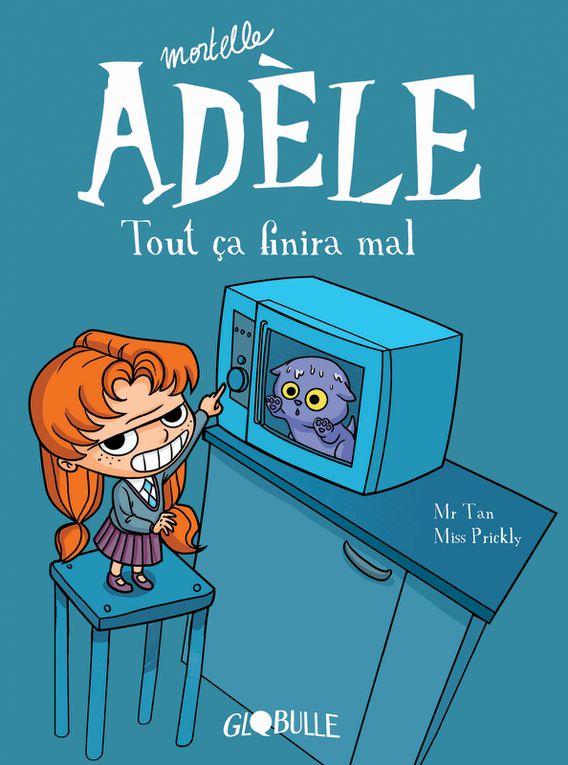 Mortelle Adèle de Mr Tan et Miss Prickly