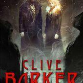 [Chronique] Sacrements, de Clive Barker - Chroniques des mondes hallucinés