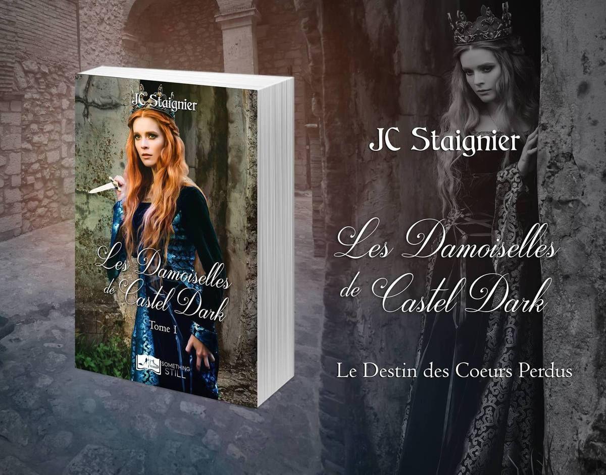 Lara Lee a lu Le Destin des coeurs perdus, tome 1 : Les Damoiselles de Castel Dark de JC Staignier