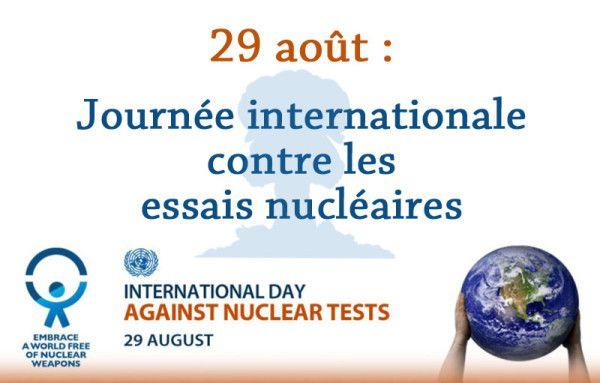 29 Août, journée internationale contre les essais nucléaires