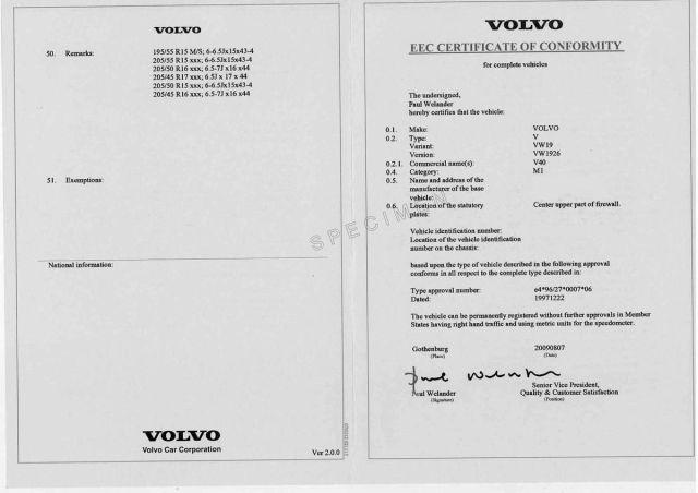 Qu'est-ce le certificat de Conformité Volvo Gratuit ? Depuis la mise en place du numéro de réception communautaire pour les véhicules européens, le certificat de conformité est une attestation délivrée par la marque constructeur, certifiant que le véhicule à sa sortie d'usine, respecte les normes et les directives européennes ( CE), et donc conforme pour pouvoir être immatriculer et circuler librement sur les territoires Européens. Le certificat de conformité est indispensable lorsque le véhicule est immatriculé pour la première fois en Préfecture françaises ou européennes.