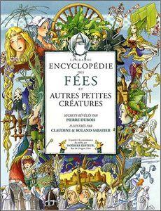 La grande encyclopédie des Fées, de Pierre Dubois
