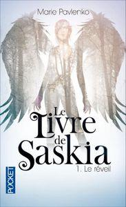 Le livre de Saskia. Tome 1, Le réveil, de Marie Pavlenko