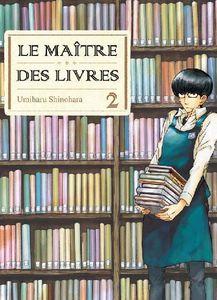[Chronique] Le maître des livres. Tomes 1 et 2, de Shinohara Umiharu