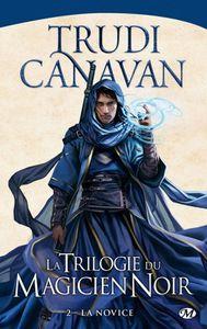 [Chronique] La trilogie du magicien noir. 2, La novice, de Trudi Canavan