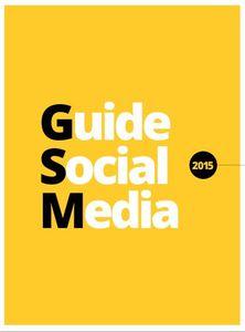 LE GUIDE SOCIAL MEDIA (Agence Wellcom)