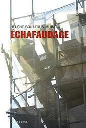 """Défi#2: """"Échafaudage"""": Echafaudage - H.Bonafous-Murat"""