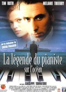 Spéciale Fête de la Musique: Novecento - A. Baricco & La Légende du Pianiste sur l'Océan - G. Tornatore