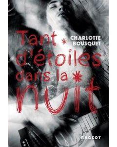 Tant d'étoiles dans la nuit - Charlotte Bousquet