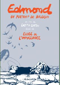 Edmond, un portrait de Baudouin suivi de Eloge de l'impuissance