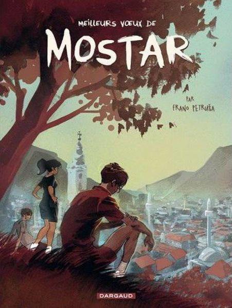Défi Croatie : Meilleurs voeux de Mostar - Frano Petruša