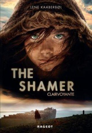 The Shamer (Clairvoyante T1) - Lene Kaaberbol (et le film)