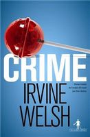 crime-irvine-welsh