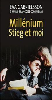 Millenium, Stieg et moi