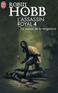 l'Assassin Royal tome 4