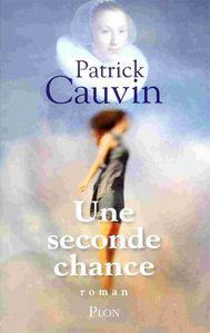 une-seconde-chance-patrick-cauvin