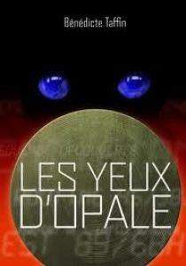 Les yeux d'opale