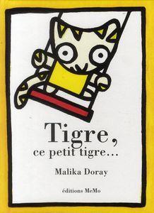 tigre, ce petit tigre