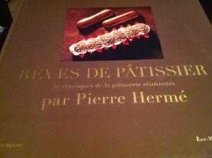 Reves de Patissier Pierre Hermé