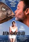 Cartel de la película Atún y chocolate
