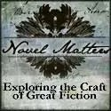 Novel Matters: Exploring the Craft of Great Fiction
