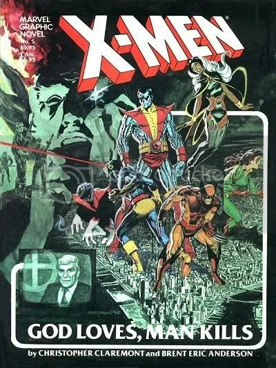 X-Men God Loves Man Kills
