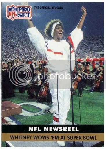 Card of the Day: Whitney Houston 1991 Pro Set NFL Newsreel Whitney Wows 'Em At Super Bowl #350