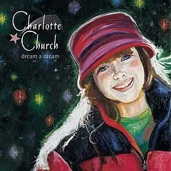 "Cover of Charlotte Church's album ""Dream a Dream,"" which features a likeness of the singer done in what appears to be oil painting."