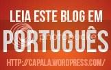 Leia este blog em portugues