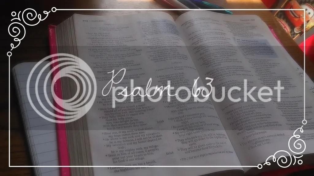 Psalm 63 #theLoft link up @godschicki