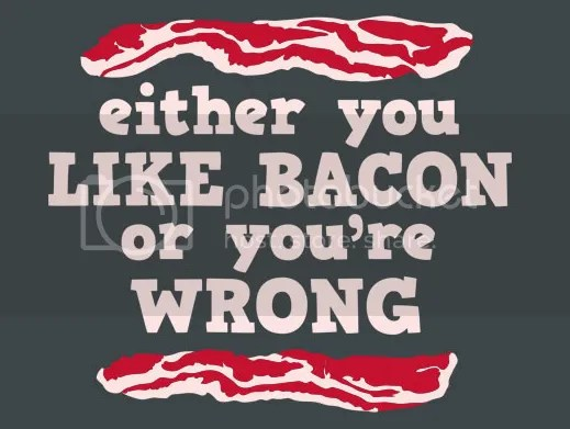 Either You Like Bacon Or You're Wrong -shirt
