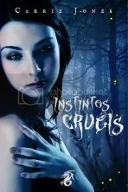 Instintos Cruéis, de Carrie Jones