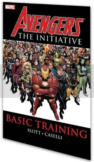 Avengers: The Initiative, Vol. 1: Basic Training by Dan Slott