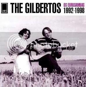The Gilbertos