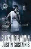 justin gustainis black magic woman
