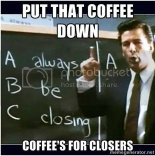 Courtesy: Glengarry Glen Ross