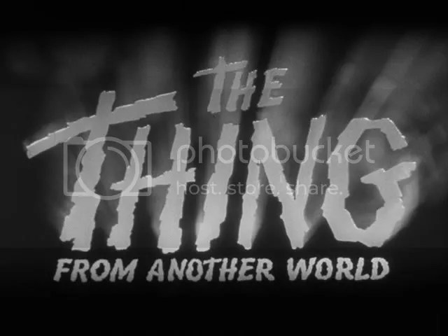 1951's The Thing from Another World, directed by Christian Nyby