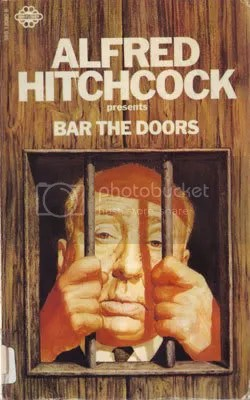 Alfred Hitchcock - Bar The Doors