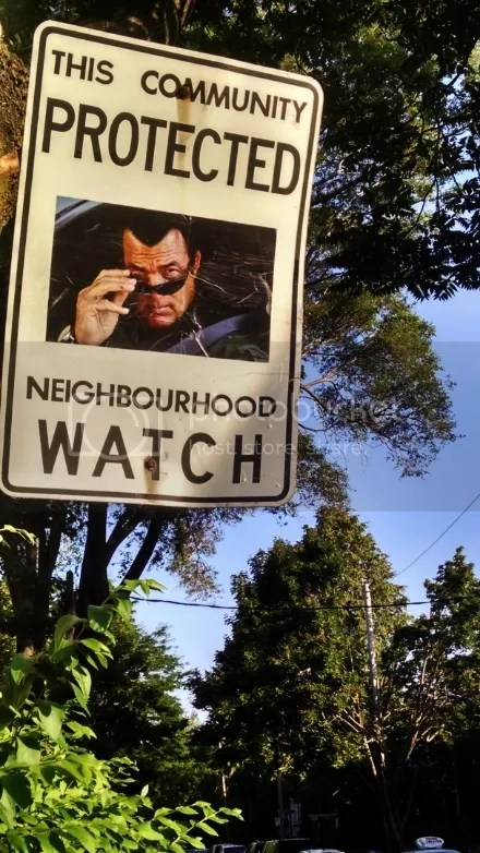 This Neighborhood Protected by Steven Seagal